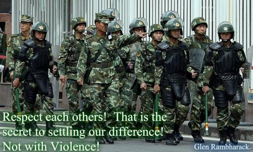 Respect each others! That is the secret to settling our differences! Not with Violence!