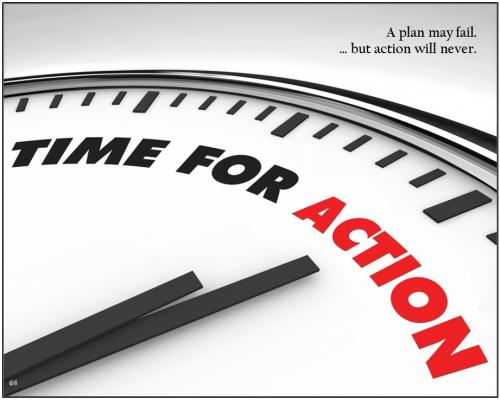 A plan may fail but action will never.