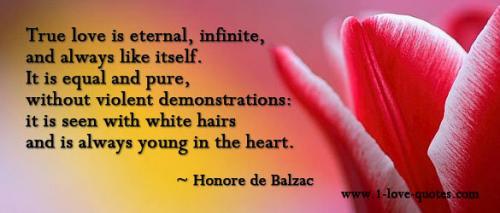 honore de balzac quotes true love is eternal quotesgram