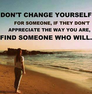 Don't change your self 
