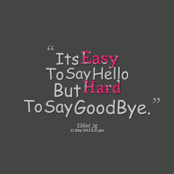 Quotes About Moving Away Pleasing Goodbye Quotes For Moving Away