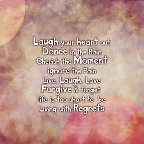 Laugh Your Heart Out Dance In The Rain