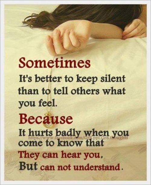 SOMETIMES it s better to keep  I Am Misunderstood Quotes