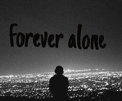 My lonely life