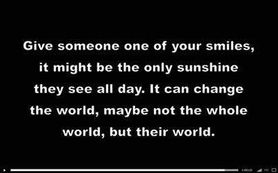 Give someone one of your smiles it might be the only sunshine they