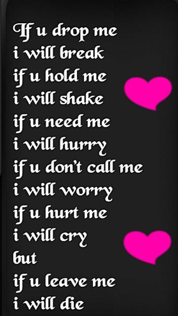 If you drop me, I will break.