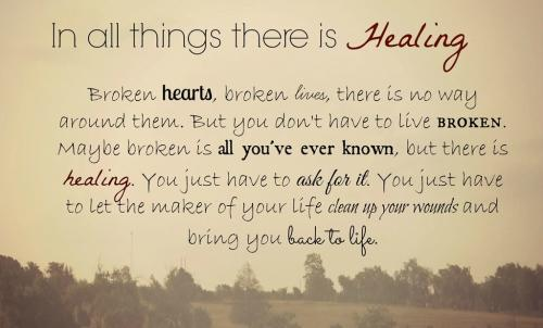In All Things There Is Healing