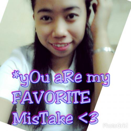 you are my FAVORITE MISTAKE.. !! ^__^