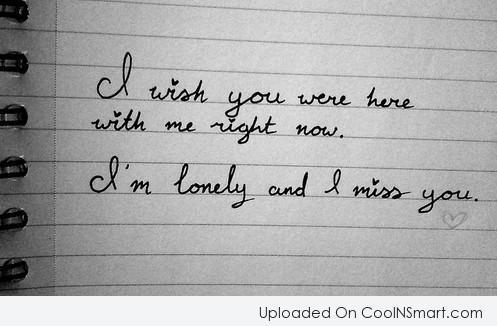 I wish you were here quotes for him