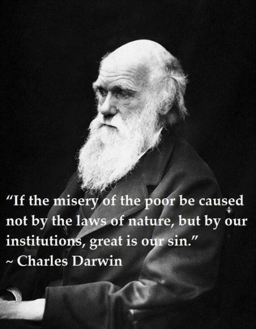 If the misery of the poor, be caused not by the laws, of nature, but by our Institutions, GREAT is our SIN!