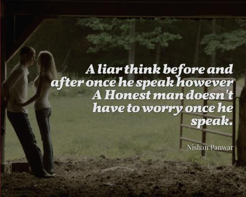 A Liar Think Before And After Once He Speak However A