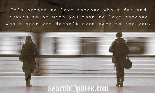 Someone Who Cares Quotes It's Better to Love Someone