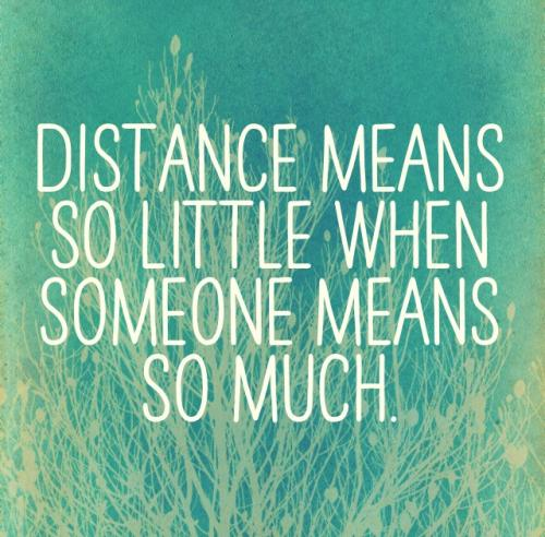 Distance Quots: Brittany (SouthernGirl816) Relationships Quotes