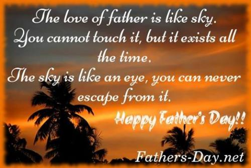Eye In The Sky Quotes: The Love Of Father Is Like Sky.you Cannot Touch It,but It