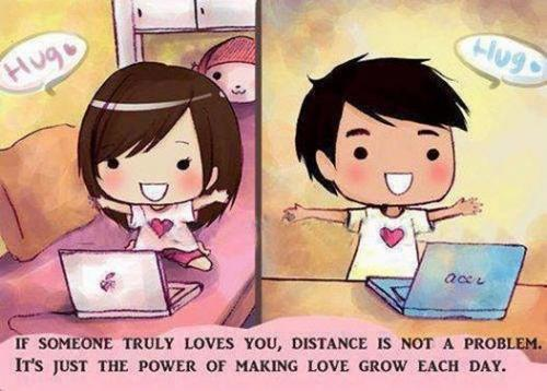 If someone truly loves you, distance is not a problem. It's just the power of making love grow each day.