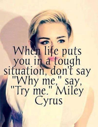 When life puts you in a tough situation, don't say