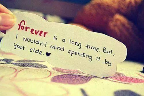 Forever is a long time. But, I wouldn't mind spending it by your side. <3