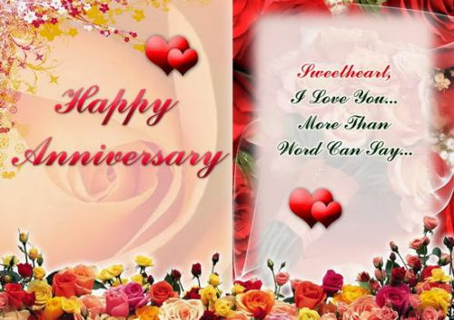 Happy anniversary. Sweet heart, I love you more than word can say