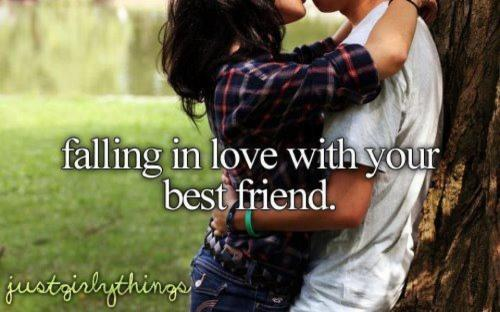 Falling in love with your best friend.