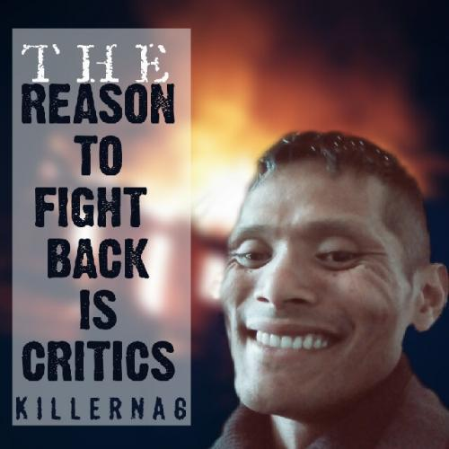 The reason to fight back is critics.