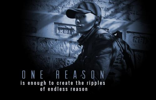 One reason is enough to create the ripples of endless reason