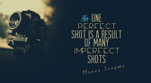 One perfect shot is a result of many imperfect shots