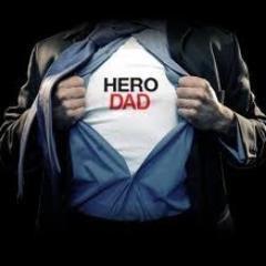Dad = hero