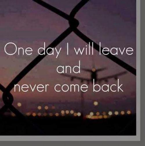 one day everyone will go and they will never come back so why u stiill wanna hurt ,one day I will go dnt worry ...