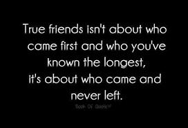 Our real friend is the one who never ever leave you.