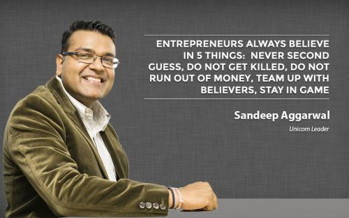 Entrepreneurs always believe in 5 things: Never second guess, Do not get killed, Do not run out of money, Team up with believers, Stay in game