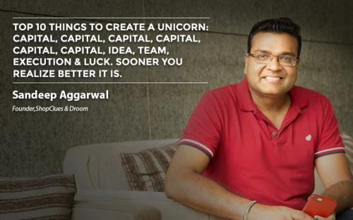 Top 10 things to create a Unicorn: Capital, capital, capital, capital, capital, capital, idea, team, execution & luck. Sooner you realize better it is.
