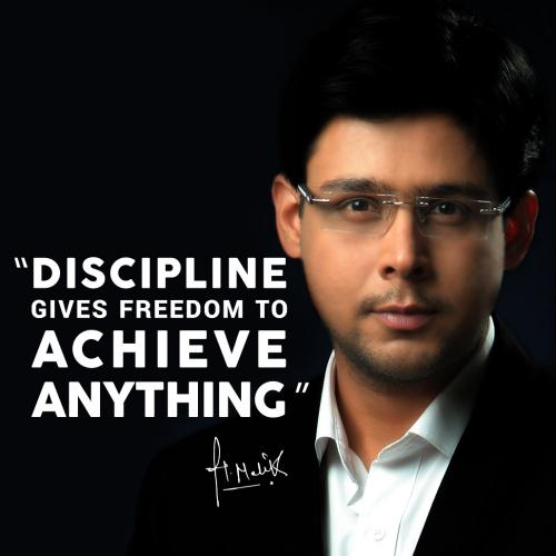 Discipline give freedom to achieve anything