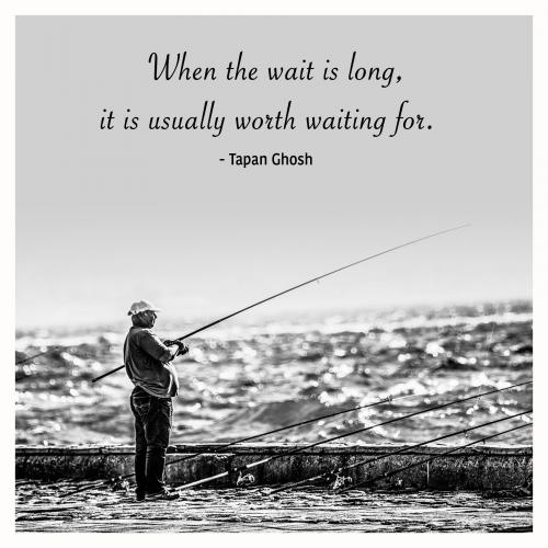 When the wait is long, it is usually worth waiting for.