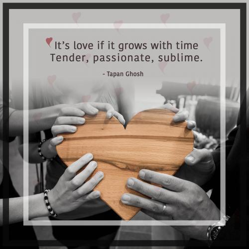 Its love if it grows with time