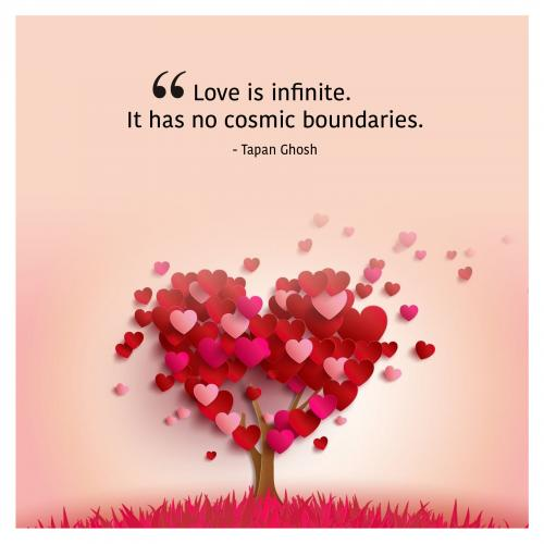 Love is infinite. It has no cosmic boundaries.