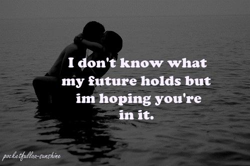 Future With Him Quotes. QuotesGram