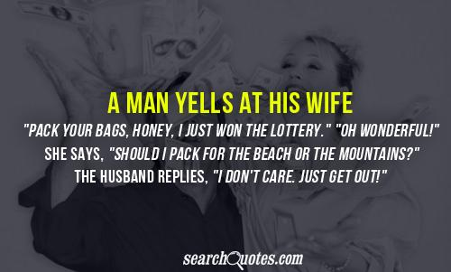 A man yells at his wife