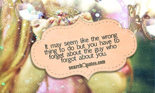 It may seem like the wrong thing to do but you have to forget about the guy who forgot about you.