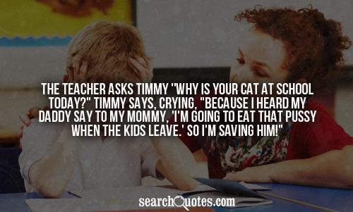 The teacher asks Timmy