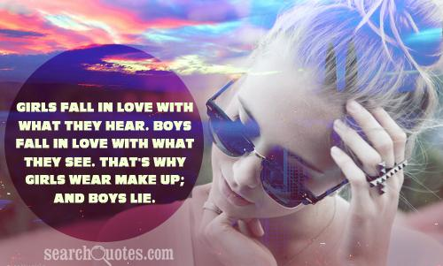 Women Wear Make Up And Men Lie Quotes