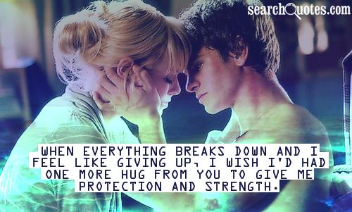 When everything breaks down and I feel like giving up, I wish I'd had one more hug from you to give me protection and strength.