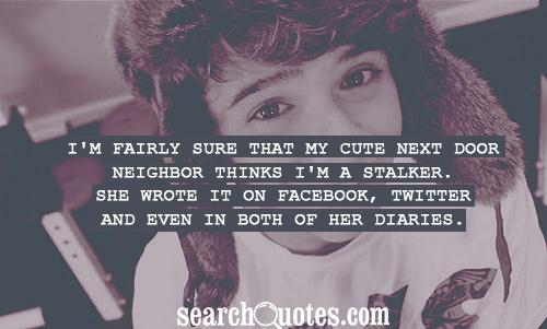 Neighbors Quotes | Quotes about Neighbors | Sayings about ...