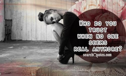 Who do you trust when no one seems real anymore?