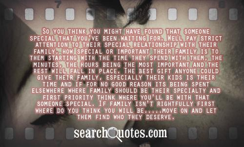 So you think you might have found that someone special that you've ...