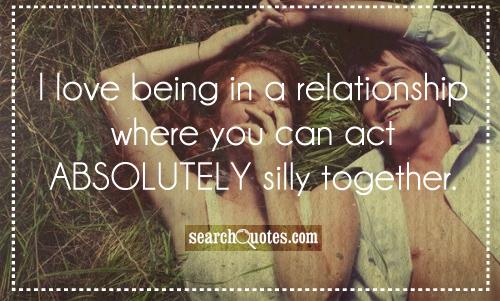 Being Silly Together Quotes