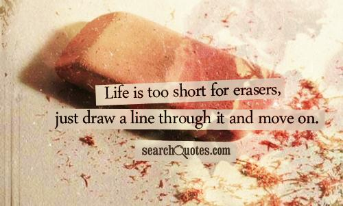 Life is too short for erasers, just draw a line through it and move on.