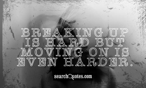 Breaking up is hard but moving on is even harder.