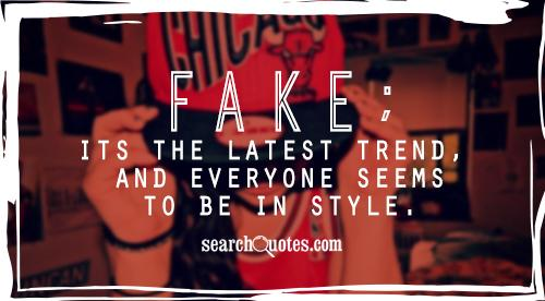 Fake; its the latest trend, and everyone seems to be in style.