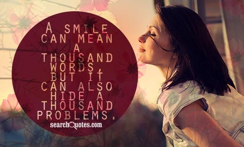 A smile can mean a thousand words, but it can also hide a thousand problems.