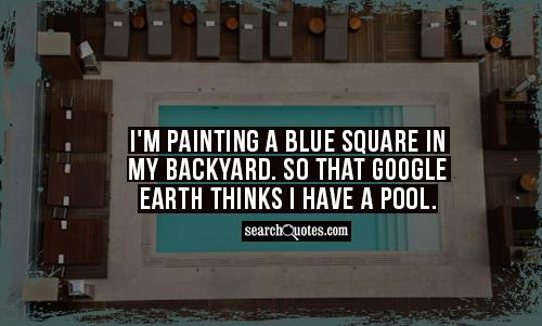 Backyard Quotes, Quotations & Sayings 2020